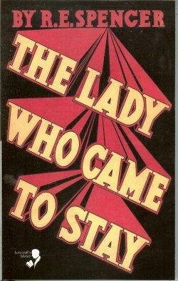 THE LADY WHO CAME TO STAY / THE ELIXIR OF LIFE (Lovecraft's Library series)