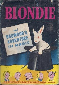 BLONDIE AND DAGWOOD'S ADVENTURE IN MAGIC: Young, Chic