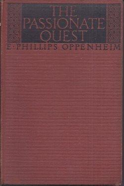 THE PASSIONATE QUEST: Oppenheim, E. Phillips