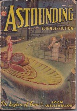 """ASTOUNDING Science-Fiction: May 1938 (""""The Legion of Time""""; """"Three Thousand Years!&..."""