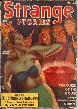 STRANGE Stories: February, Feb. 1939: Strange (Vincent Cornier; Robert Bloch; August W. Derleth & ...
