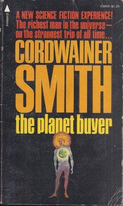THE PLANET BUYER: Smith, Cordwainer [Paul