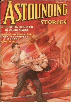 ASTOUNDING Stories: March, Mar. 1937: Astounding (John Russell Fearn; Raymond Z. Gallun; Eando ...