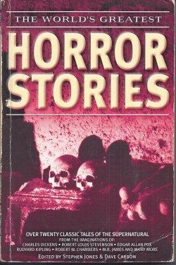 The World's Greatest HORROR STORIES: Jones, Stephen &