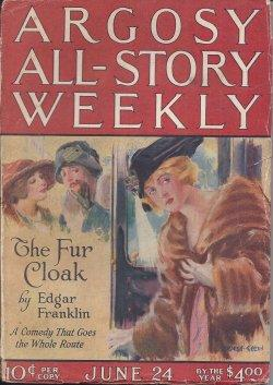 "ARGOSY ALL-STORY Weekly: June 24, 1922 (""The: Argosy (Edgar Franklin;"