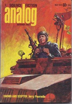 ANALOG Science Fiction/ Science Fact: May 1973: Analog (Jerry Pournelle;