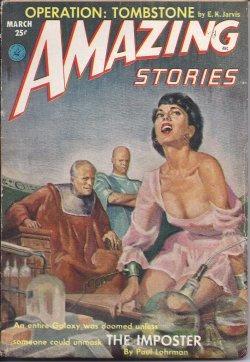 AMAZING Stories: March, Mar. 1953: Amazing (Paul Lohrman; E. K. Jarvis; Robert Eggert Lee; Rog ...