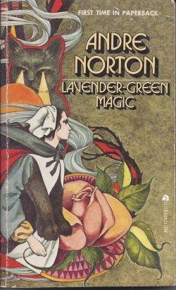 LAVENDER-GREEN MAGIC: Norton, Andre
