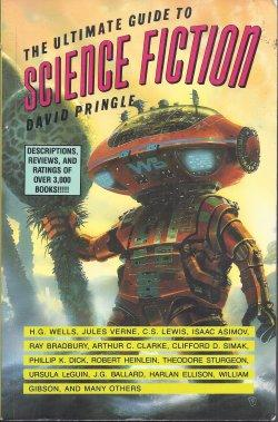 THE ULTIMATE GUIDE TO SCIENCE FICTION: Pringle, David