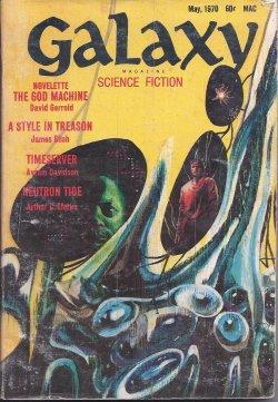 "GALAXY Science Fiction: May 1970 (""The Tower: Galaxy (James Blish;"