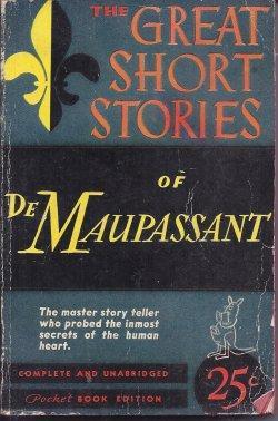 THE GREAT SHORT STORIES OF GUY DE: De Maupassant, Guy