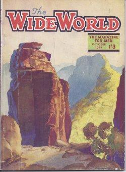 The WIDE WORLD: October, Oct. 1947: Wide World (James