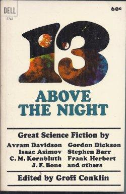 13 ABOVE THE NIGHT: Conklin, Groff (editor)(J.