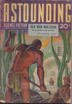 "ASTOUNDING Science Fiction: December, Dec. 1940 (""Slan!""): Astounding (P. Schuyler Miller..."