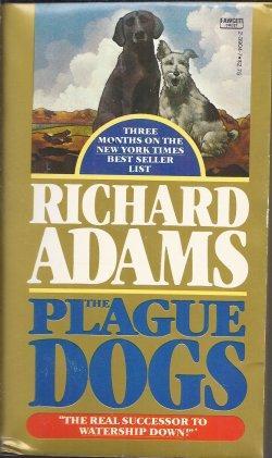 PLAGUE DOGS: Adams, Richard