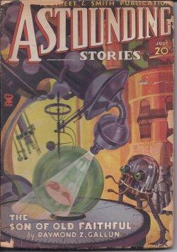 ASTOUNDING Stories: July 1935: Astounding (Raymond Z. Gallun; Warner Van Lorne; Clyde C. Campbell -...