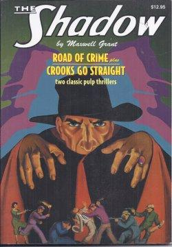 THE SHADOW #11: ROAD OF CRIME &: Grant, Maxwell [Walter
