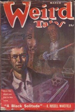 WEIRD TALES: March, Mar. 1951: Weird Tales (H. Russell Wakefield; Frank Belknap Long; Greye La ...
