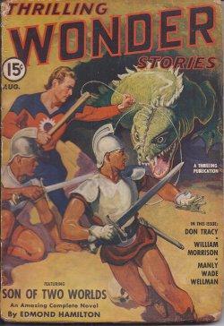 THRILLING WONDER Stories: August, Aug. 1941: Thrilling Wonder (Edmond Hamilton; Manly Wade Wellman;...