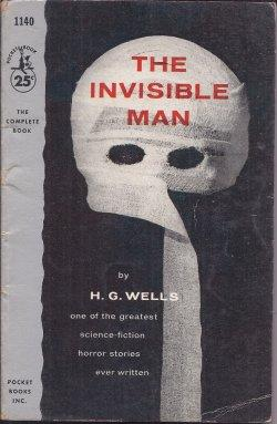 THE INVISIBLE MAN: Wells, H. G.
