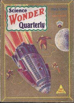SCIENCE WONDER Quarterly: Fall 1929: Science Wonder Quarterly (Otto Willi Gail; Clare Winger Harris...