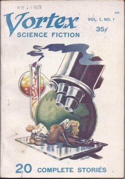 VORTEX Science Fiction: No. 1 [July 1953]: Vortex (Derfla Leppoc; Milton Lesser; H. E. Verett; F. ...