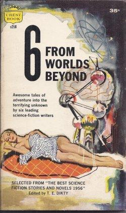 6 FROM WORLDS BEYOND (seclected from THE: Dikty, T. E.