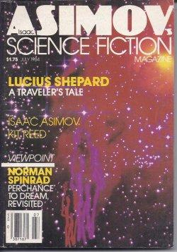 Isaac ASIMOV'S Science Fiction: July 1984: Asimov's (Lucius Shepard;