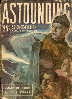"ASTOUNDING Science Fiction: March, Mar. 1939 (""The: Astounding (Don A."