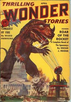 THRILLING WONDER Stories: April, Apr. 1940: Thrilling Wonder (Oscar J. Friend; Robert Moore ...
