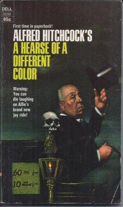 A HEARSE OF A DIFFERENT COLOR: Hitchcock, Alfred (editor)(C.