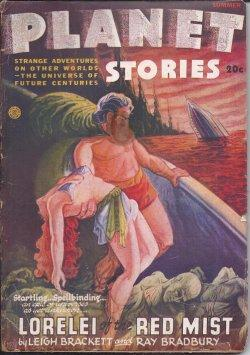 PLANET Stories: Summer 1946: Planet (Leigh Brackett & Ray Bradbury; Ross Rocklynne; Vaseleos Garson...