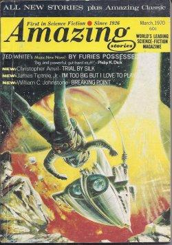 """AMAZING Stories: March, Mar. 1970 (""""By Furies: Amazing (Ted White;"""