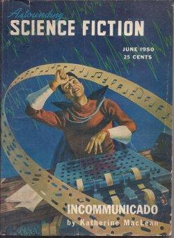"ASTOUNDING Science Fiction: June 1950 (""The Wizard: Astounding (Katherine MacLean;"