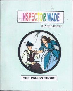 INSPECTOR WADE: THE POISON THORN (Daily Strips: O'Keeffe, Neil