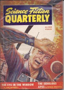 SCIENCE FICTION QUARTERLY: May 1955: Science Fiction Quarterly