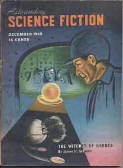 """ASTOUNDING Science Fiction: December, Dec. 1949 (""""Witches of Karres""""): Astounding (James H...."""
