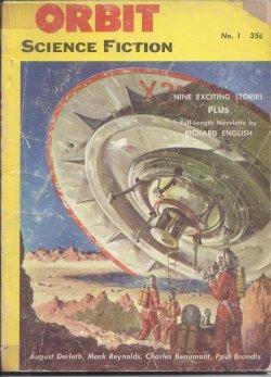 ORBIT Science Fiction: (Fall) 1953, No. 1: Orbit (August Derleth;