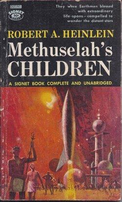 METHUSELAH'S CHILDREN: Heinlein, Robert A.
