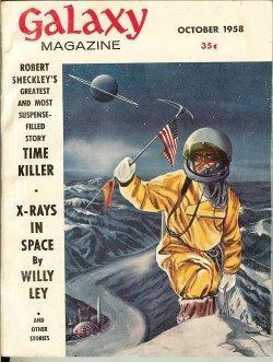 "GALAXY Science Fiction: October, Oct. 1958 (""Time: Galaxy (Robert Sheckley;"