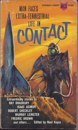 CONTACT, Man Faces Extra-Terrestrial Life in .: Keyes, Noel (editor)(Murray