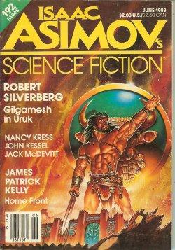 "Isaac ASIMOV'S Science Fiction: June 1988 (""Gilgamesh: Asimov's (Robert Silverberg;"