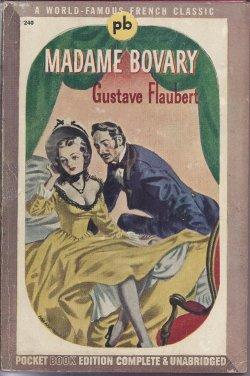MADAME BOVARY: Flaubert, Gustave
