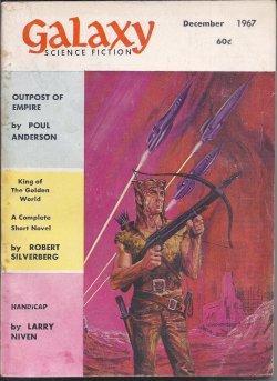 GALAXY Science Fiction: December, Dec. 1967: Galaxy (Poul Anderson;