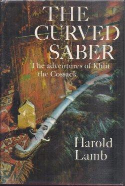 THE CURVED SABER; The Adventures of Khlit the Cossack