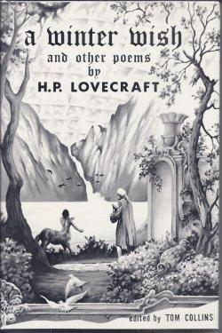 A WINTER WISH and Other Poems: Lovecraft, H. P