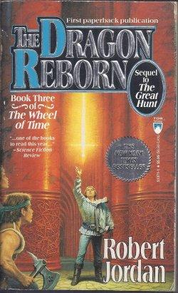 THE DRAGON REBORN: Book Three of THE WHEEL OF TIME