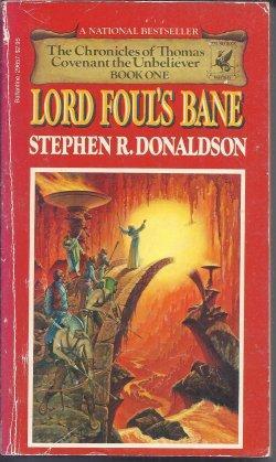 LORD FOUL'S BANE: Donaldson, Stephen R.
