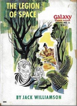 THE LEGION OF SPACE: Galaxy Science Fiction: Williamson, Jack