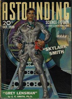 """ASTOUNDING Science Fiction: October, Oct. 1939 (""""Gray: Astounding (E. E."""